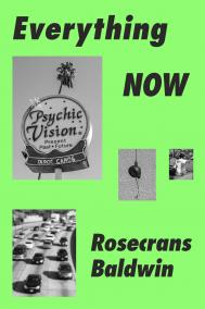 EVERYTHING NOW by Rosecrans Baldwin