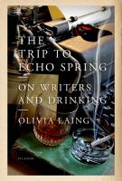 THE TRIP TO ECHO SPRING by Olivia Laing