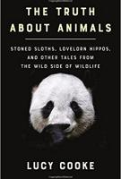 THE TRUTH ABOUT ANIMALS by Lucy Cooke