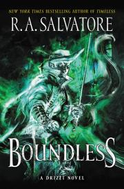 BOUNDLESS by R.A. Salvatore