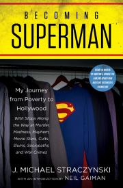 BECOMING SUPERMAN by J. Michael Straczynski