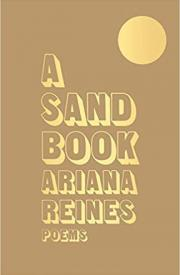 A SAND BOOK by Ariana Reines