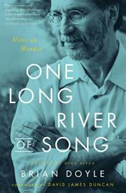 ONE LONG RIVER OF SONG by Brain Doyle