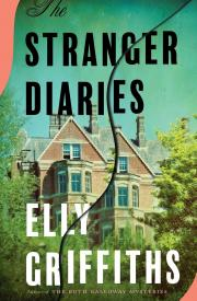 STRANGER DIARIES by Elly Griffiths