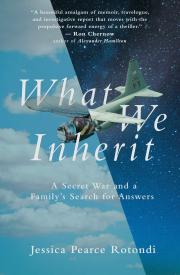 WHAT WE INHERIT by Jessica Rotondi