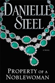 PROPERTY OF A NOBELWOMAN by Danielle Steel