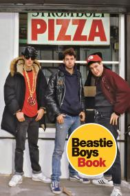 BEASTIE BOYS BOOK by Michael Diamond and Adam Horovitz