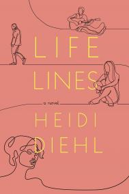 LIFELINES by Heidi Diehl