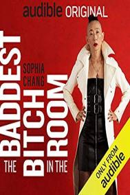 BADDEST BITCH IN THE ROOM by Sophia Chang