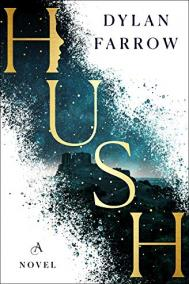 HUSH by Dylan Farrow