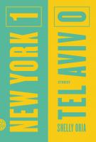 NEW YORK 1, TEL AVIV 0 by Shelly Oria