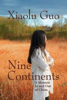 NINE CONTINENTS by Xiaolu Guo