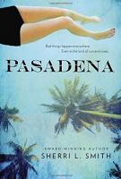 PASADENA by Sherri L. Smith