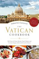 The Vatican Cookbook by the Pontifical Swiss Guard