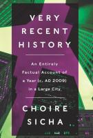 VERY RECENT HISTORY by Choire Sicha