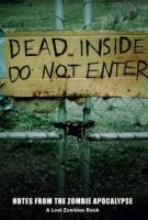 DEAD INSIDE: DO NOT ENTER by Lost Zombies