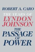 THE PASSAGE OF POWER by Robert Caro