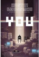 YOU by Austin Grossman
