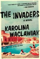 THE INVADERS by Karolina Waclawiak