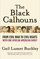THE BLACK CALHOUNS by Gail Lumet Buckley