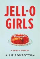 JELL-O GIRLS by Allie Rowbottom