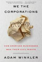 WE THE CORPORATIONS by Adam Winkler