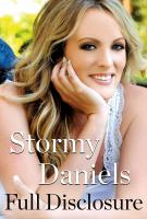 FULL DISCLOSURE by Stormy Daniels