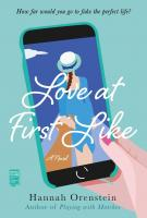 LOVE AT FIRST LIKE by Hannah Orenstein