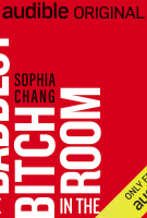 THE BADDEST BITCH IN THE ROOM by Sophia Chang