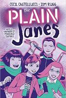 THE PLAIN JANES by Cecil Castelluccii and Jim Rugg