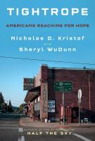 TIGHTROPE by Nicholas Kristof and Sheryl WuDunn