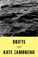 DRIFTS by Kate Zambreno
