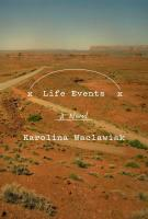 LIFE EVENTS by Karolina Waclawiak