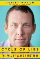 Juliet Macur, CYCLE OF LIES