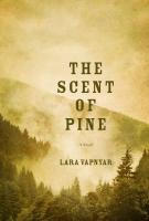 Lara Vapnyar, THE SCENT OF PINE